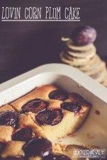 Pflaumen Maiskuchen - Lovin Corn Plum Cake