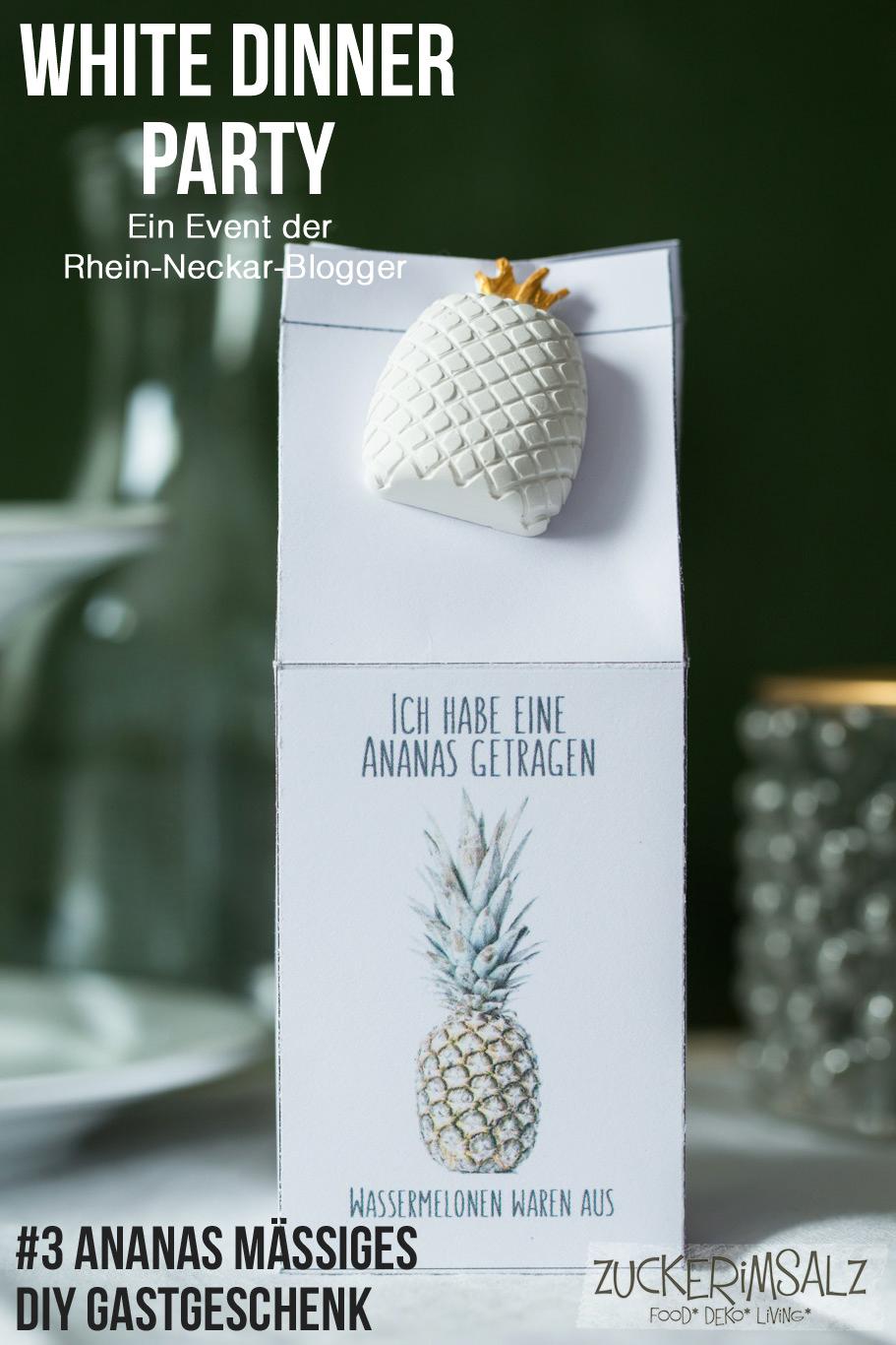 #3 Ananas Mässiges DIY Gastgeschenk … das White Dinner Event der Rhein Neckar Blogger