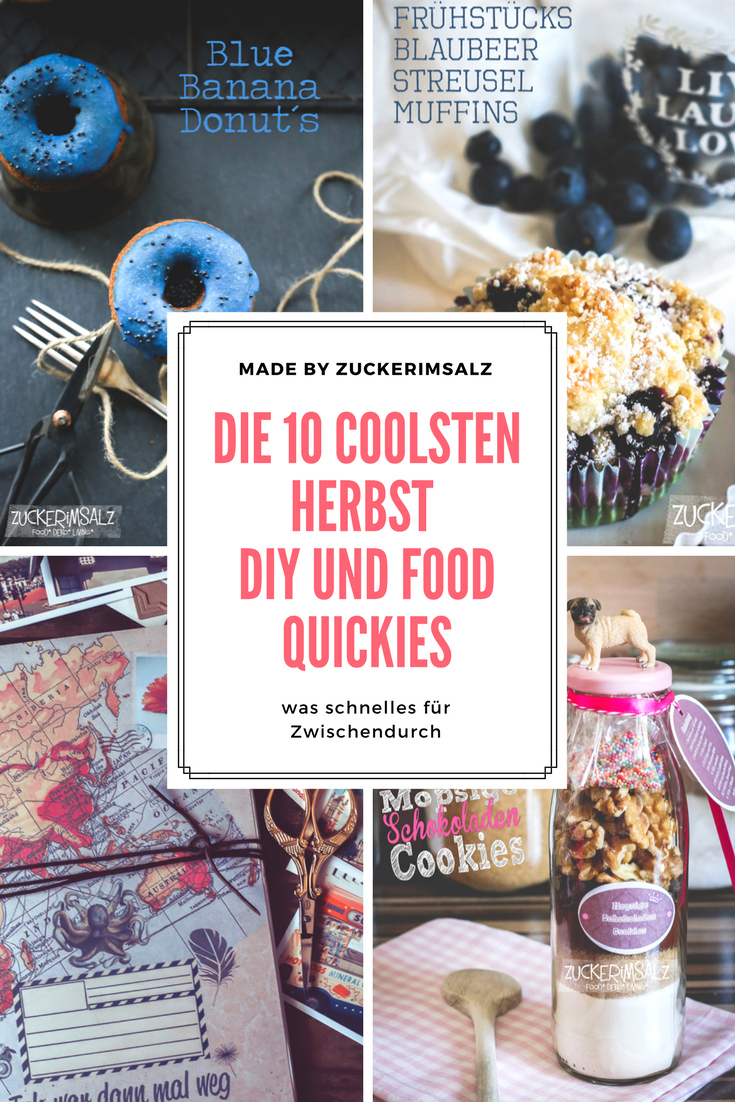 Die 10 coolsten Herbst DIY und Food Quickies