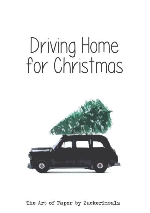 Plakat Poster Freebie Weihnachten X-Mas Auto driving home Tannenbaum download kostenlos Freebie Art of Paper