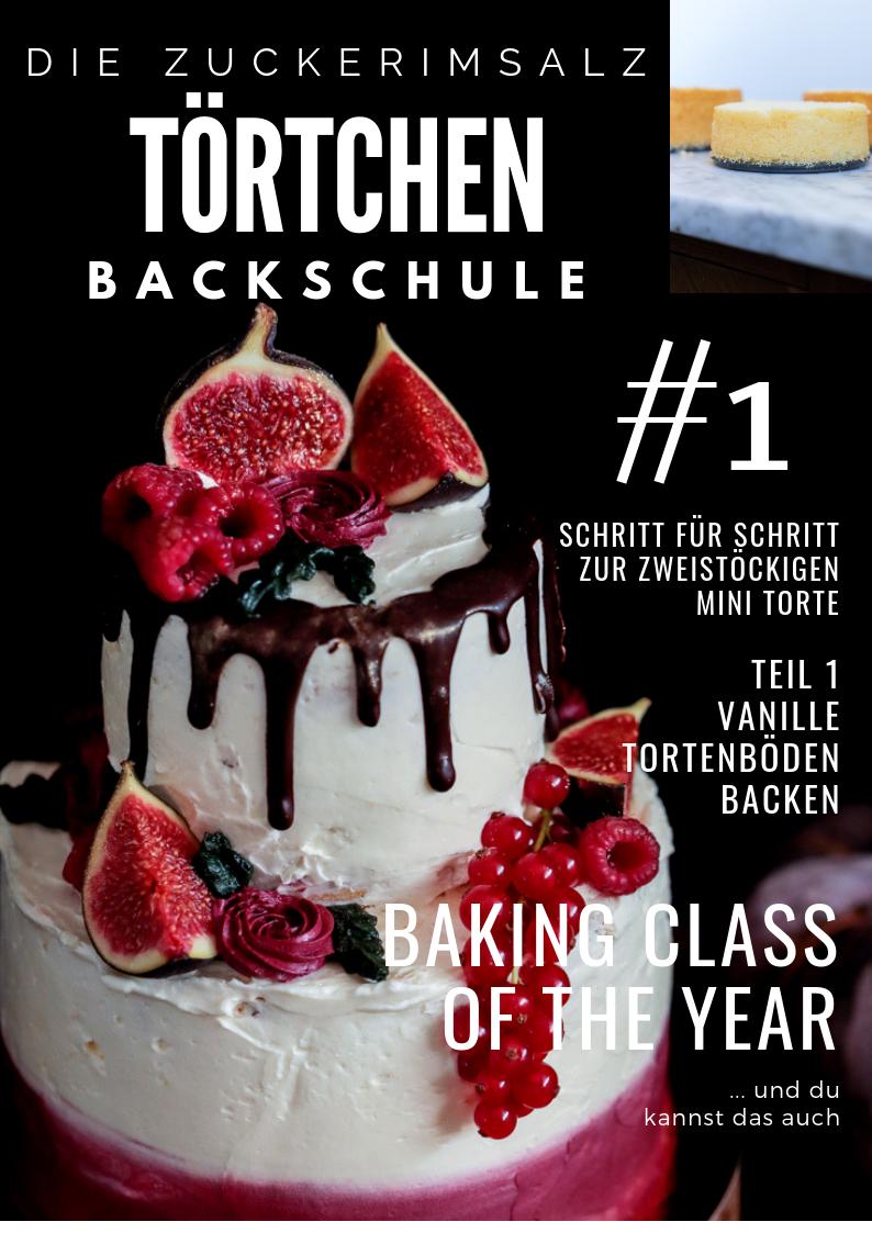 Fluffige Vanille Torten Böden  … Teil 1 der Zuckerimsalz Törtchen Backschule