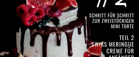Swiss Meringue Buttercreme für Anfänger, Schritt für Schritt Anleitung