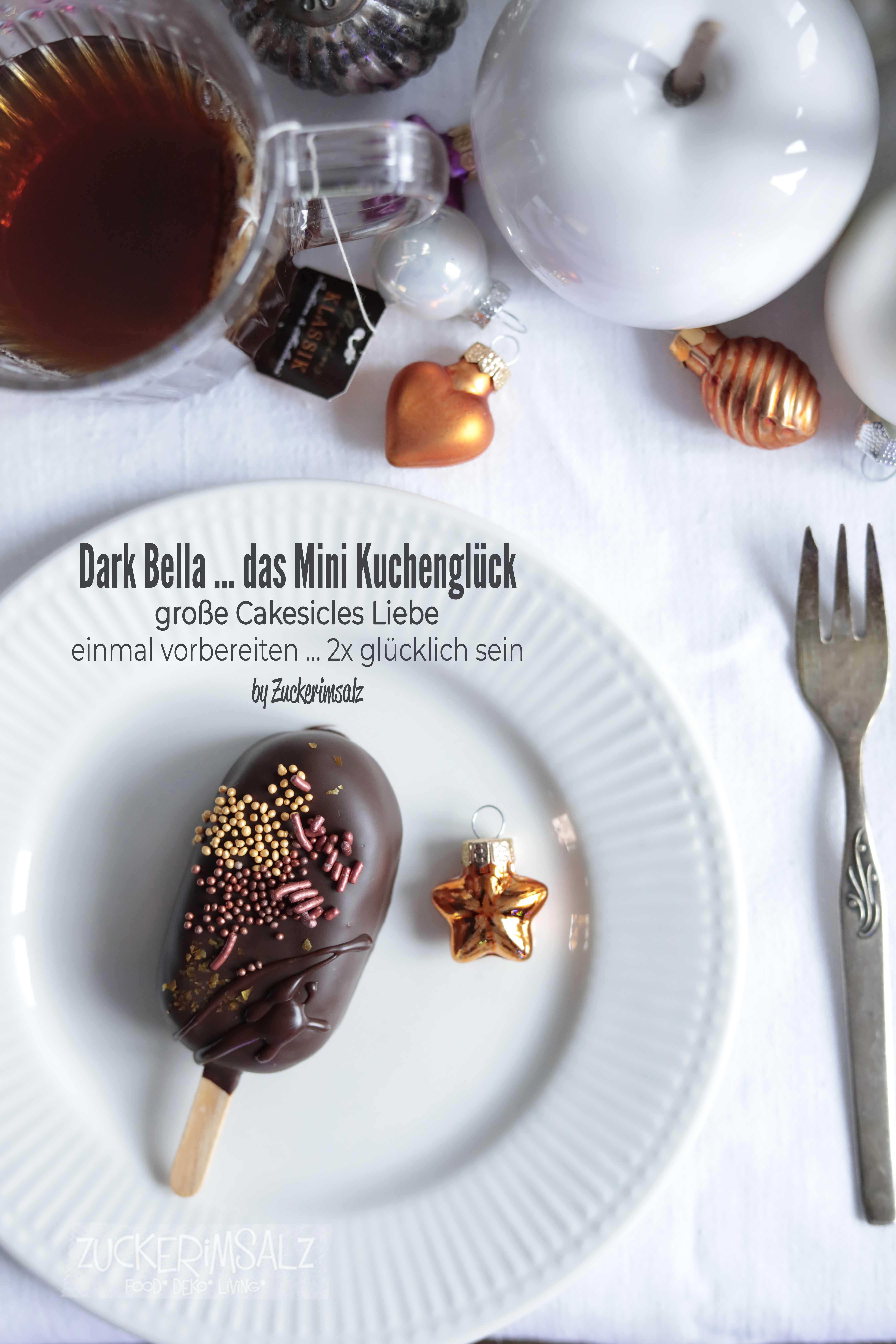 Dark Bella … das Mini Kuchenglück … große Cakesicles Liebe