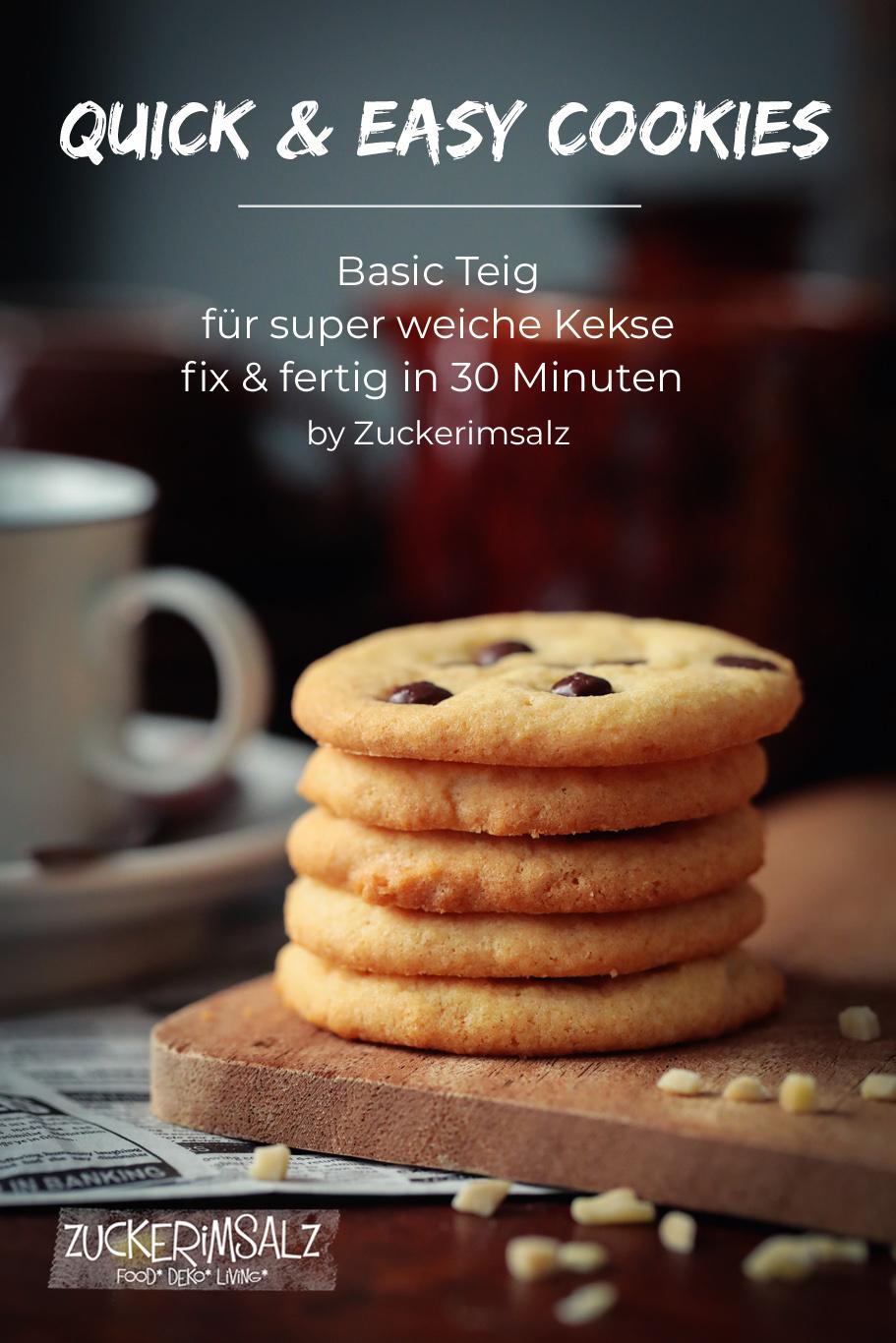 Quick + Easy | Cookies … der Basic Teig für super weiche Kekse
