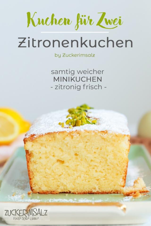 Kuchen für Zwei | Mein Zitronenkuchen … ein samtig weicher Minikuchen