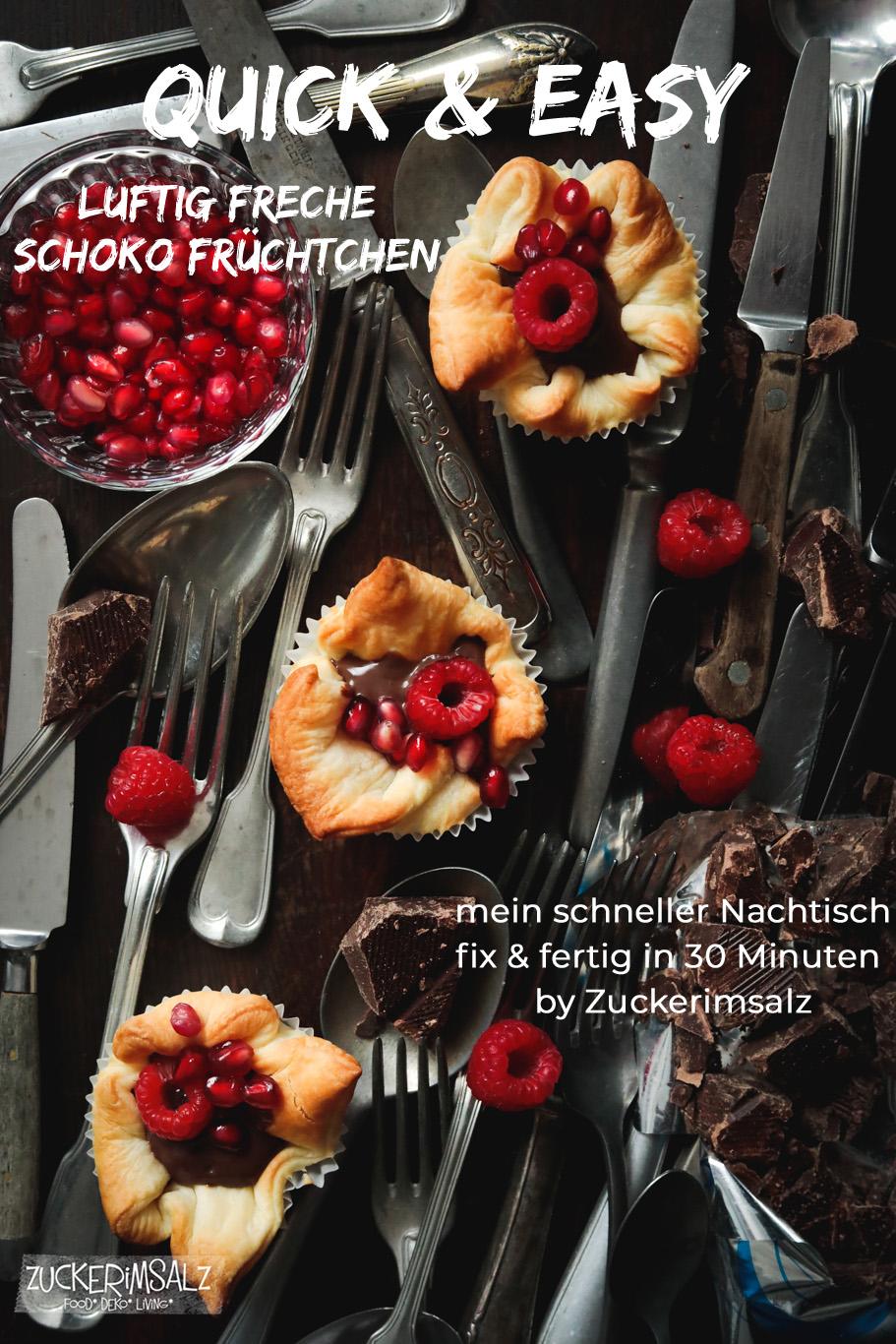 Quick + Easy | Luftig Freche Schoko Früchtchen in Blätterteig