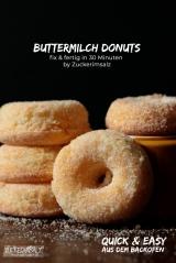 quick, easy, 30 Minuten, Buttermilch, Buttermilk, Donuts, Backofen, Zuckerimsalz