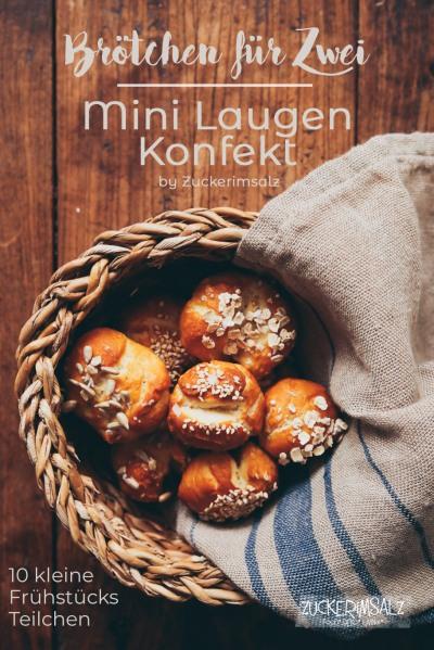 Brötchen, Rezept, für Zwei, Mini, Laugen, Konfekt, backen, Blogger, Tour, Heidelberg,