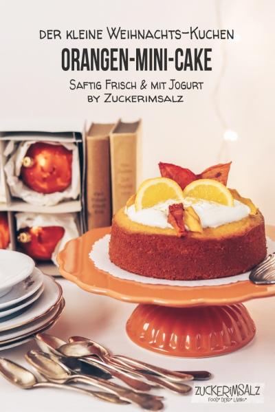 Orangen, Kuchen, Mini, Cake, Jogurt, Weihnachten, X-Mas, Rezept für Zwei, klein, saftig, Jogurt, festlich