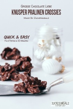 Knusper, Pralinen, Crossies, Quick, Easy, in 30 Minuten, Choco, Chocolate, Schoko, Schokolade