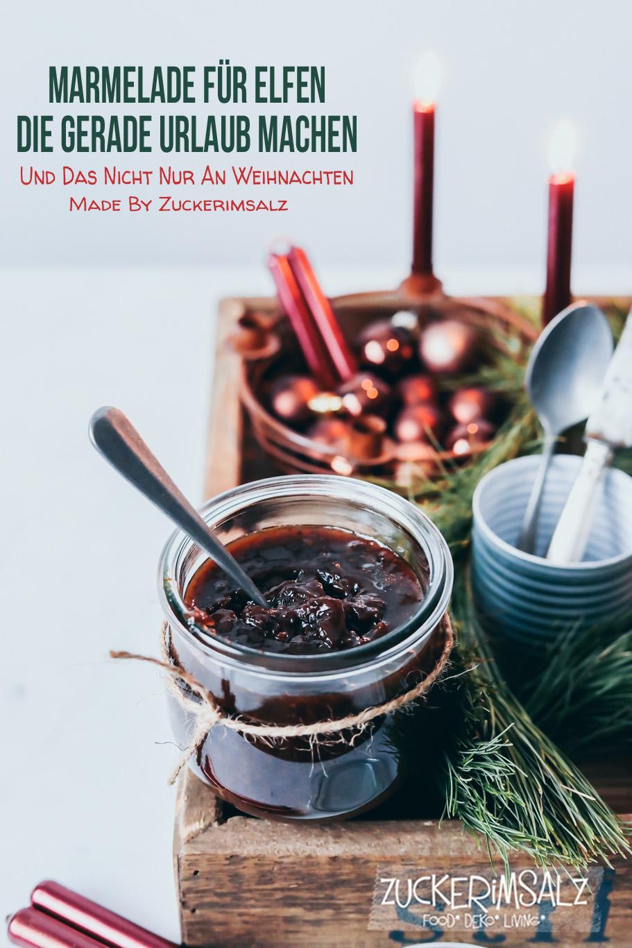 Marmelade für Elfen die gerade Urlaub machen