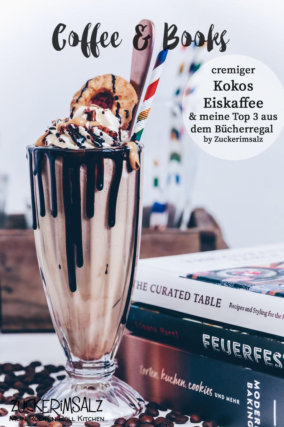 Cremiger Kokos EisKaffee mit selbstgemachtem Schokosirup und meine Top 3 aus dem Bücherregal | COFFEE & BOOKS