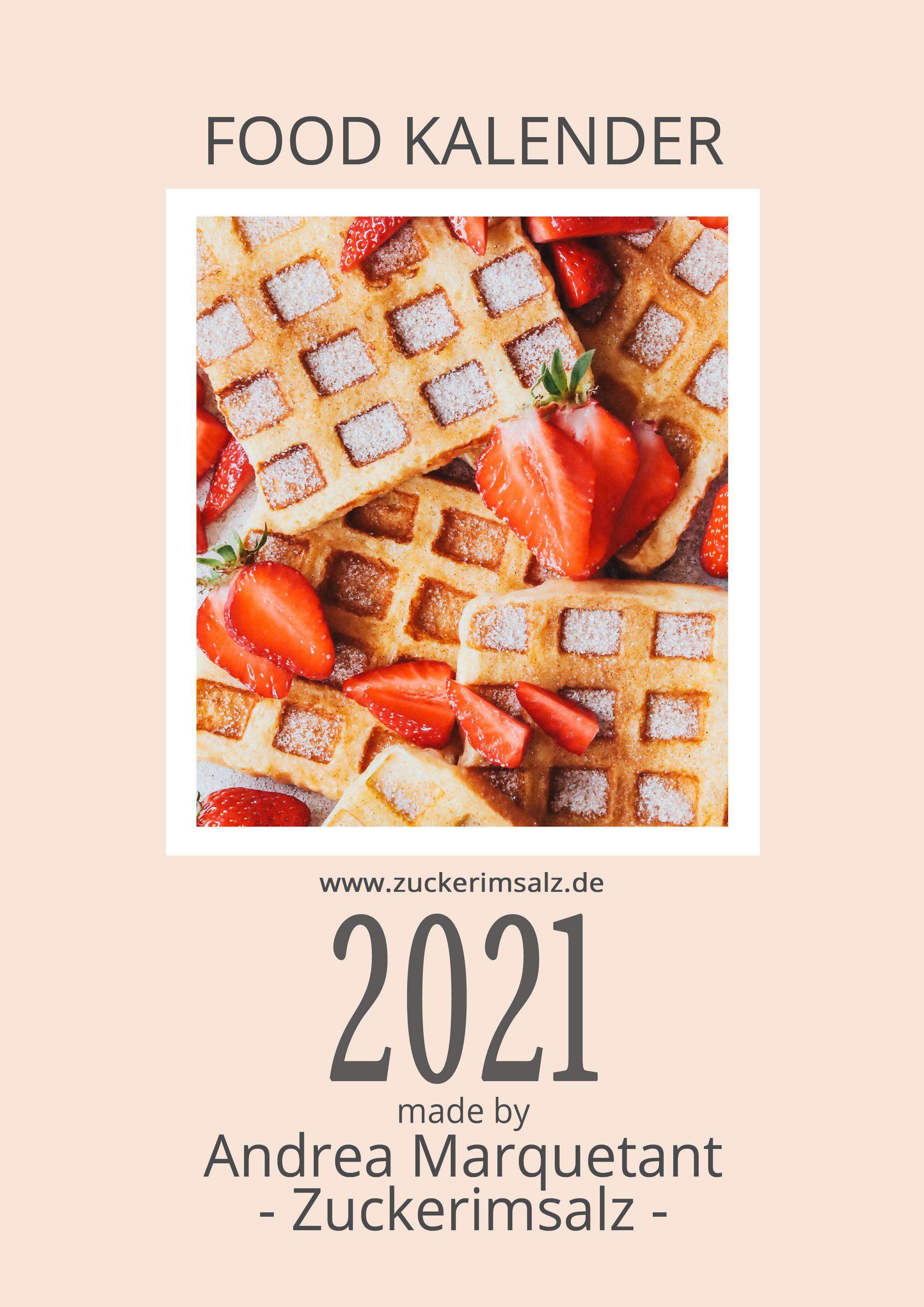 Der kostenlose Food Kalender 2021 – made by Zuckerimsalz | Freebie