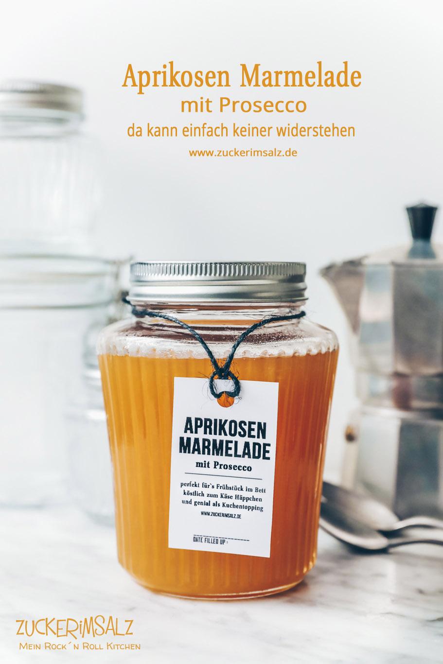 Selbstgemachte Aprikosen Marmelade mit Prosecco … da kann einfach keiner widerstehen