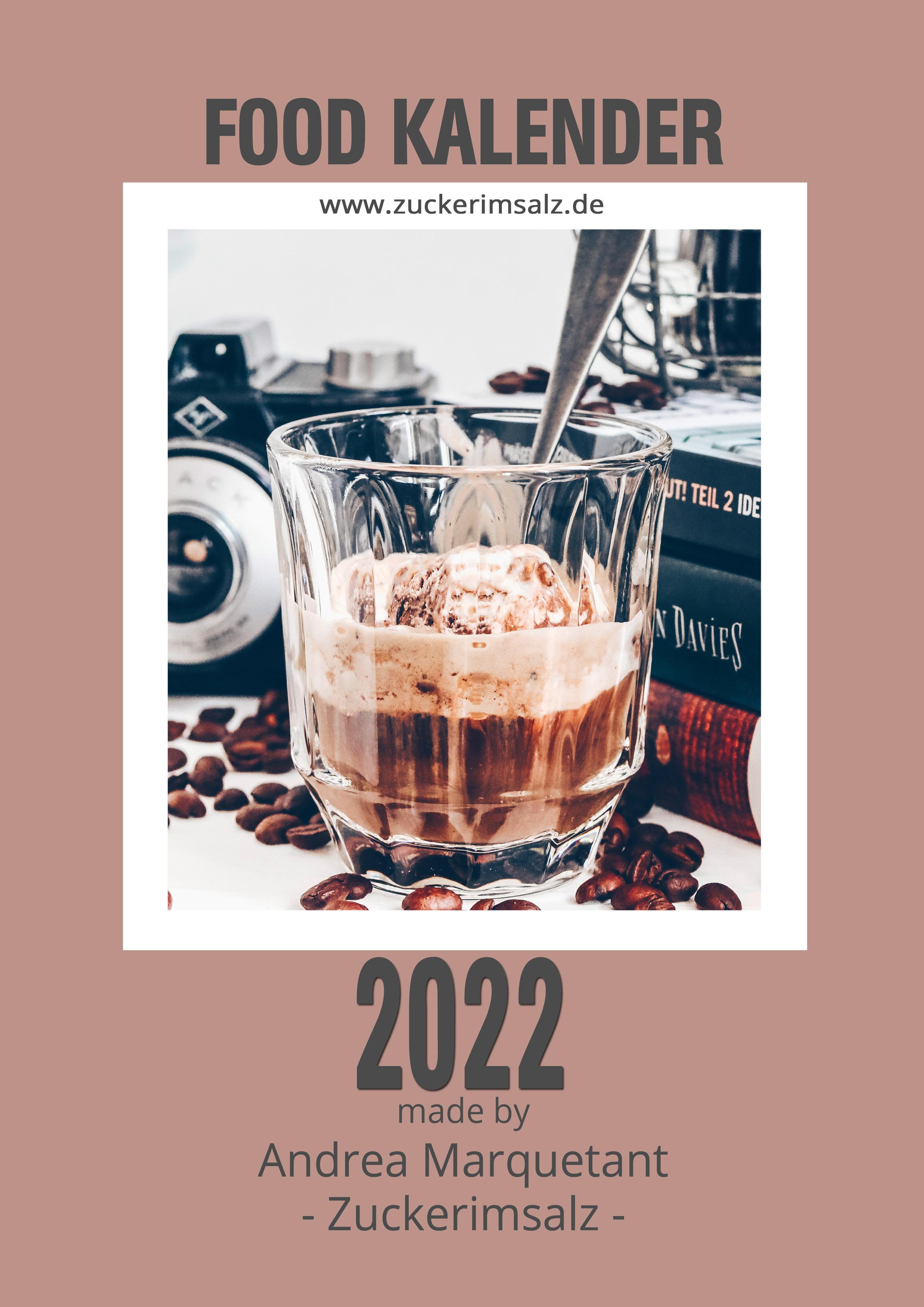 Der kostenlose exklusive Food Kalender 2022 – made by Zuckerimsalz | das Freebie zum Downloaden